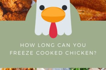 How Long Can You Freeze Cooked Chicken