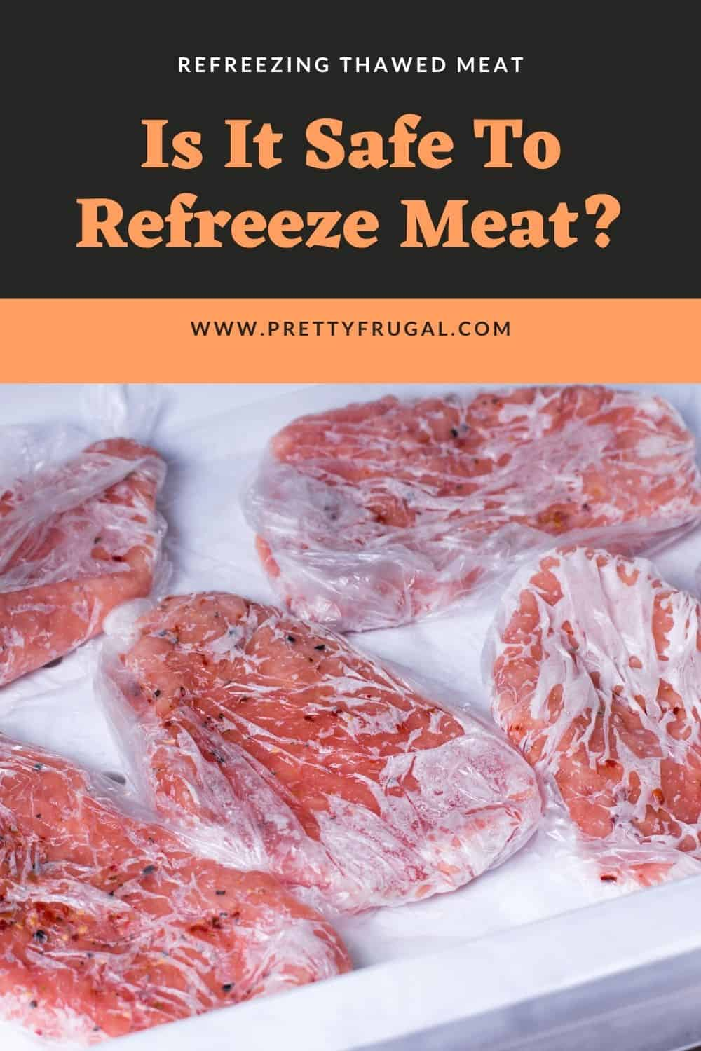 Is It Safe To Refreeze Meat